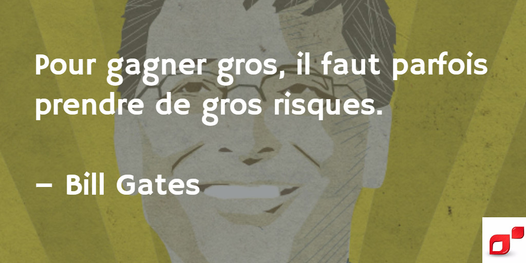 Citation inspirante de Bill Gates sur l'entrepreneuriat
