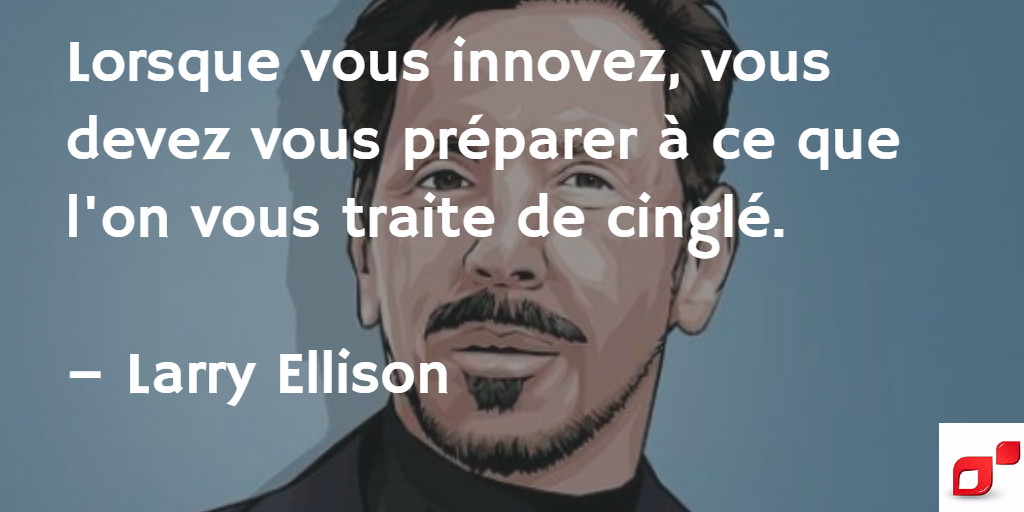 Citation inspirante de Larry Ellison sur l'entrepreneuriat